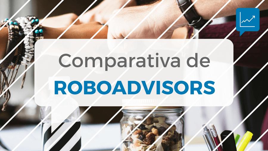 Imagen que hace referencia a la comparación de roboadvisors españoles y las características de estos gestores automatizados