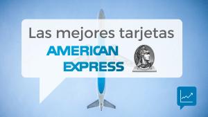 Imagen que representa el artículo de la comparativa y opiniones sobre las tarjetas American Express o también llamadas amex