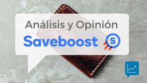 Imagen que representa el artículo de la app saveboost sobre opiniones y código promocional que te permitirán ahorrar más dinero