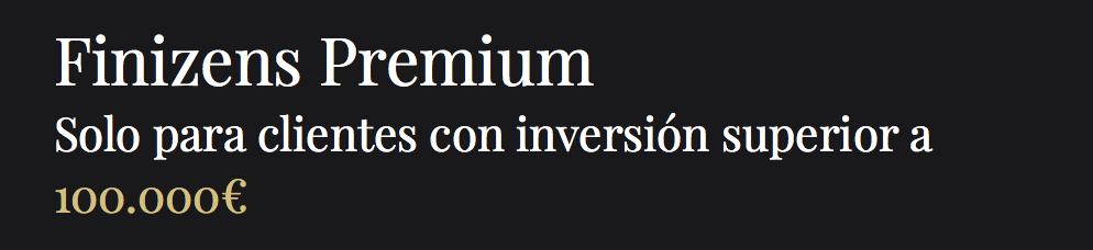 Plan Finizens Premium para clientes de más de 100.000€