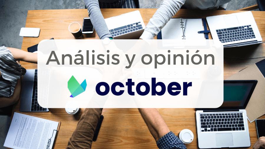 Análisis y opinión de October, plataforma crowdlending de empresas que antes se llamaba Lendix