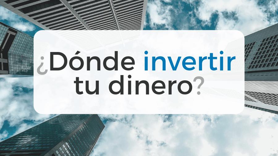 La guía para aprender dónde invertir tu dinero en España