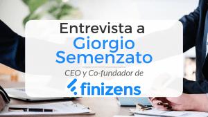 Entrevista al CEO de Finizens, llamado Giorgio Semenzato