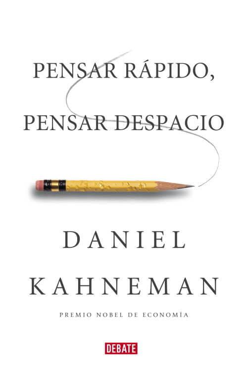 Libro de comportamiento económica Pensar rápido, pensar despacio de Daniel Kahneman