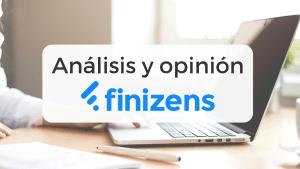 Guía completa sobre la inversión con Finizens: opiniones, análisis, rentabilidad y opinión final nuestra y de sus clientes