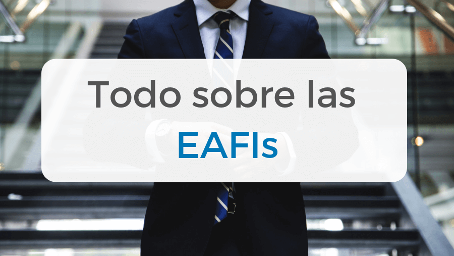 Artículo explicativo sobre lo que son las EAFIs, su regulación por la CNMV y las mayores en España