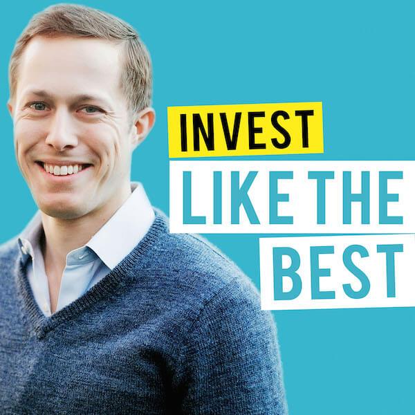 Invest Like The Best es un podcast para aprender a invertir como los mejores
