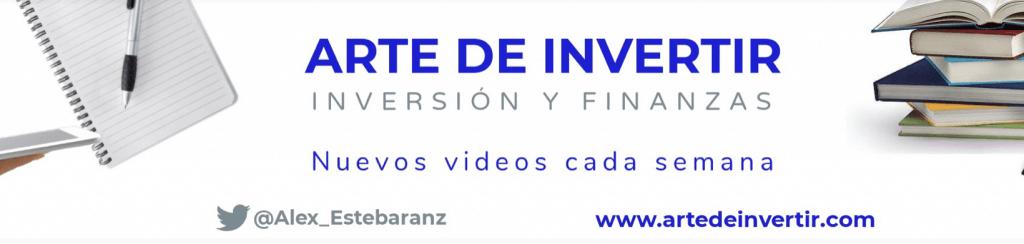 Canal de Youtube de El Arte de Invertir