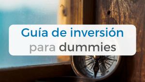 Guía de inversión para novatos y dummies