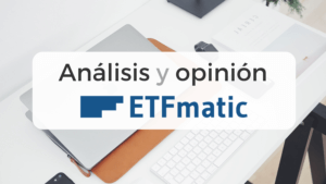 Artículo sobre el roboadvisor ETFmatic, donde se detalla sus características y las opiniones del servicio