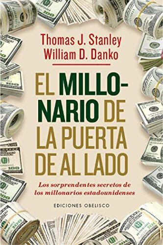 Libro de el millonario de la puerta de al lado, sobre cómo ahorrando dinero puedes ser rico