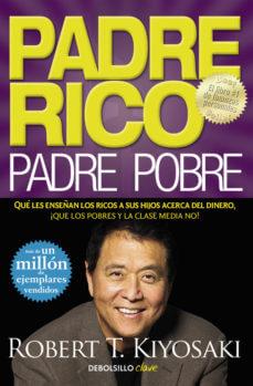 Famoso libro de finanzas, Padre rico Padre Pobre de Robert T. Kiyosaki
