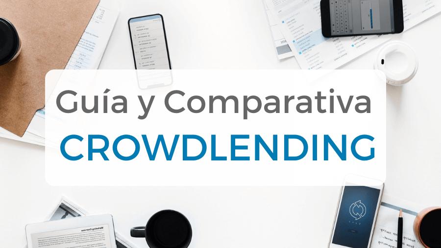 Todo sobre crowdlending, con guía informativa y comparativa para elegir las mejores plataformas