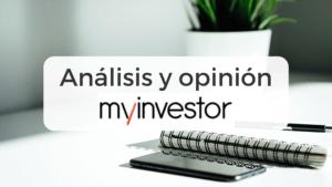 Análisis y opiniones sobre MyInvestor de AndBank