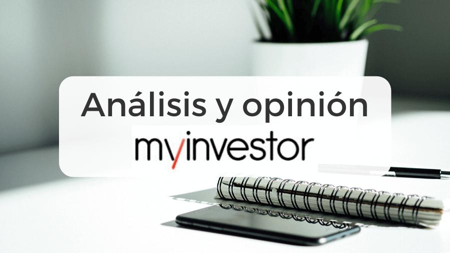 analisis y opiniones de myinvestor es fiable 2020 analisis y opiniones de myinvestor