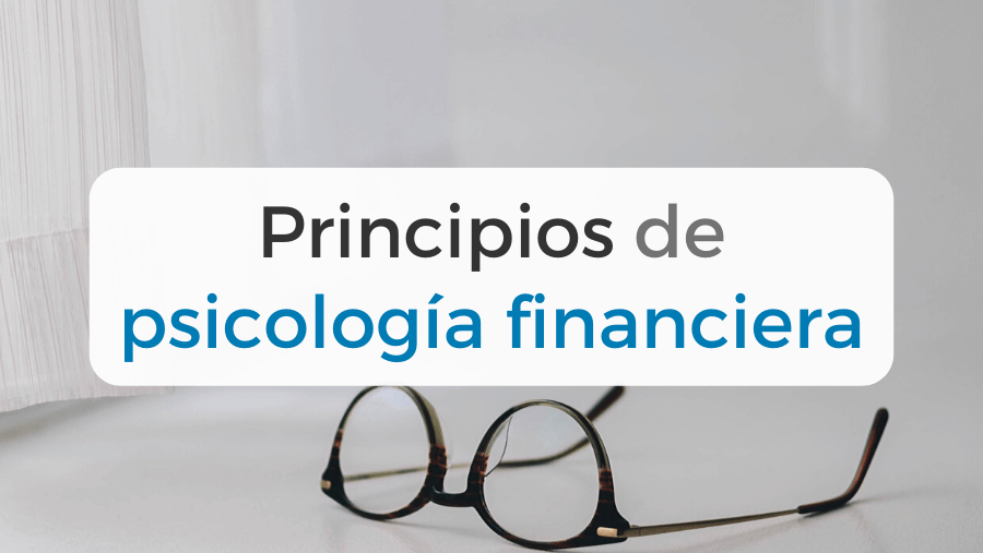 Principios de psicología financiera