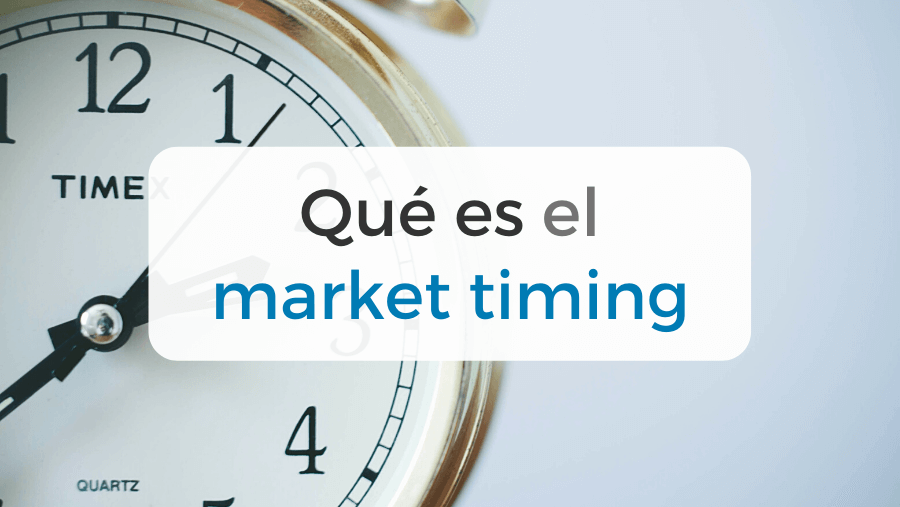 Todo sobre la estrategia market timing para invertir