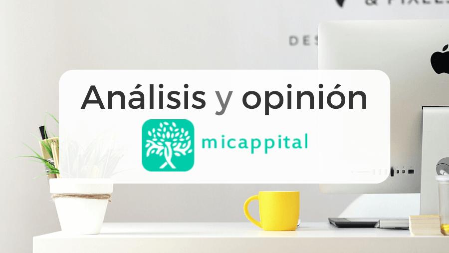 Análisis y opiniones de Micappital, el asesor financiero automático