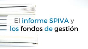 Todo sobre el informe SPIVA, que analiza el desempeño de los fondos de gestión