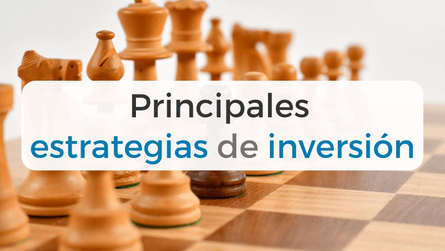 Presentación de las principales estrategias de inversión