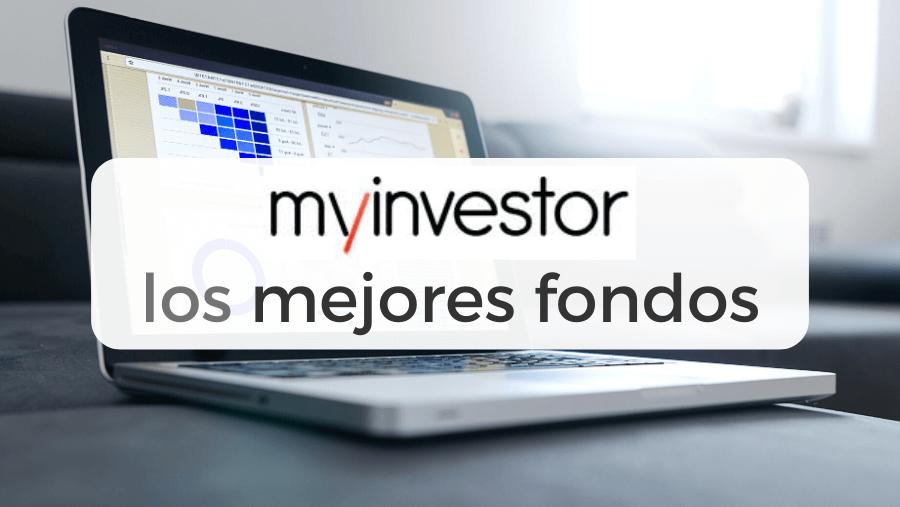Lista de los mejores fondos indexados de la gestora MyInvestor: Vanguard, iShares, Fidelity, Amundi y otros