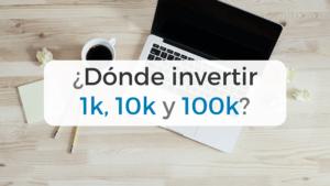 ¿Dónde invertir mil euros?