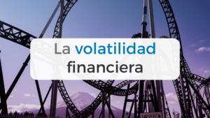 Qué es la volatilidad