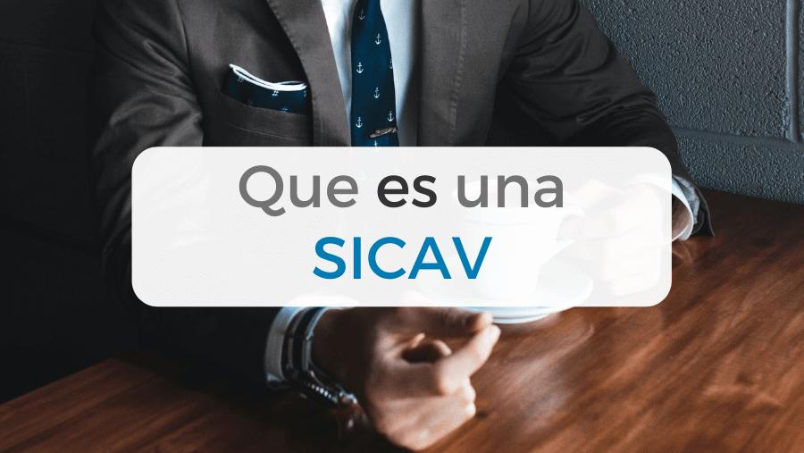 Qué es una SICAV
