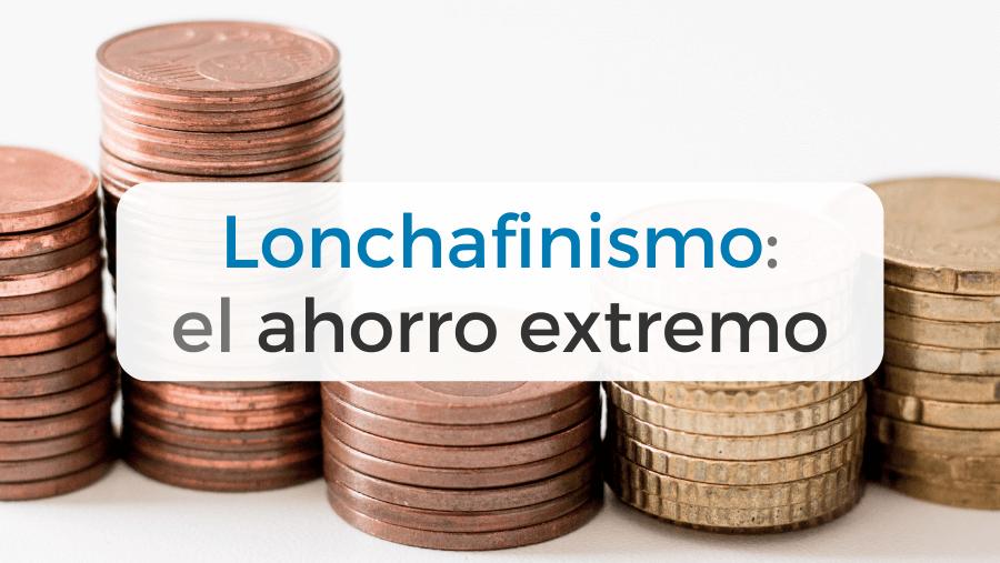 Lonchafinismo: el ahorro llevado al extremo